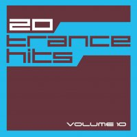 20 Trance Hits - Volume 10 Cover