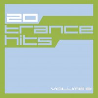 20 Trance Hits - Volume 8 Cover