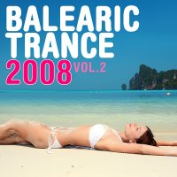 Balearic Trance 2008 - Volume 2 Cover