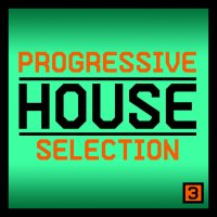 Progressive House Selection - Volume 3 Cover