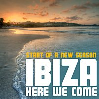 Start of A New Season - Ibiza Here We Come! Cover