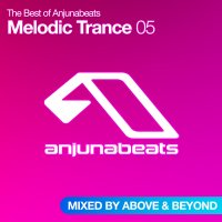 The Best of Anjunabeats - Melodic Trance 05 Cover