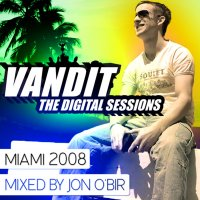 Vandit - The Digital Sessions - Miami 2008 Cover